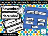 Les jours de la semaine, la date et les mois - Étiquettes