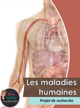 Les maladies humaines - projet de recherche (Research Project on Human Diseases)