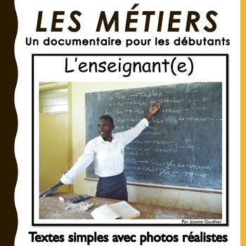Un documentaire sur les métiers de la communauté: L'enseignant(e)