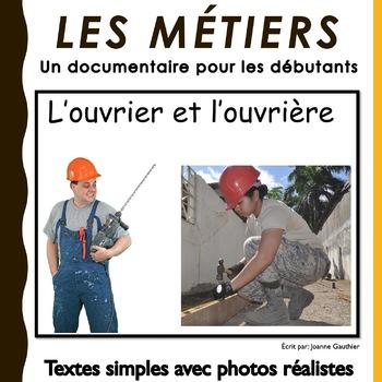 L'ouvrier et l'ouvrière: un documentaire pour les débutants