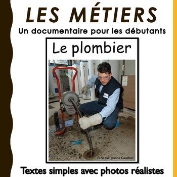 Le plombier et la plombière: un documentaire pour les débutants