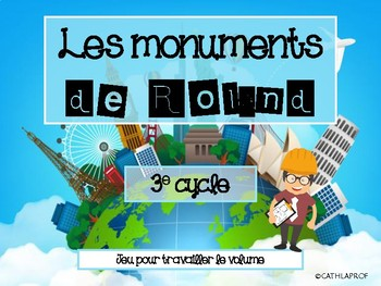 Les monuments de Roland - 3e cycle