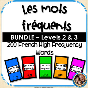 Les mots fréquents - French High Frequency Words -BUNDLE- Levels 2 & 3