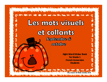 Les mots visuels et collants - September & October