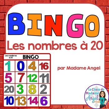 Les nombres à 20:  Numbers to 20 Bingo Game in French