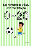 Les nombres de 0 à 20 et le foot français