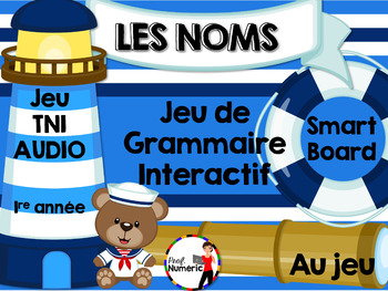 Les noms - Jeu de grammaire TNI interactif