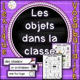Les objets dans la classe - vocabulaire et lexique - French Classroom Objects