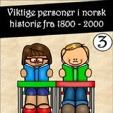 Les og forstå faktatekster! Viktige personer i norsk historie 3