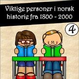 Les og forstå faktatekster! Viktige personer i norsk historie 4