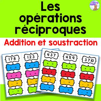 Les opérations réciproques (Addition & Soustraction)