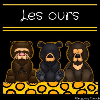 Les ours // Bears - A non-fiction literacy and science unit