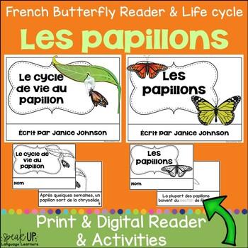 Les papillons ~ Le cycle de vie du papillon ~French Butterfly Reader & Lifecycle