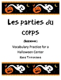Les parties du corps French Halloween Vocabulary practice for parts of the body