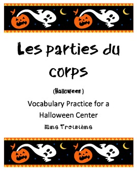 Les parties du corps French Halloween Vocabulary practice