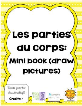 Les parties du corps! Mini book (draw pictures)
