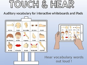 Les parties du corps / Parts of the Body - FRENCH - Touch & Hear