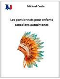 Les pensionnats des enfants autochtones du Canada (Residen