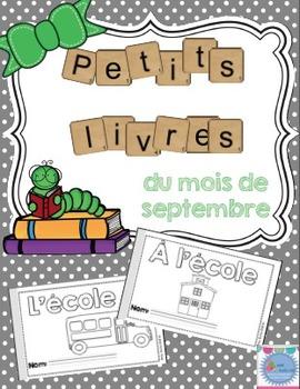 FRENCH Emergent reader September mini-books/Petits livres du mois de septembre