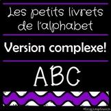 Les petits livrets de l'alphabet 2 // French alphabet booklets 2