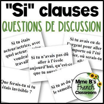 Les phrases conditionnelles: Questions de discussion (D'accord 3, Leçon 10)