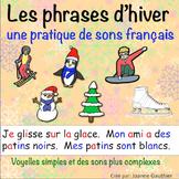 Les phrases d'hiver: pratique de sons français  (Winter French Phonics Practice)