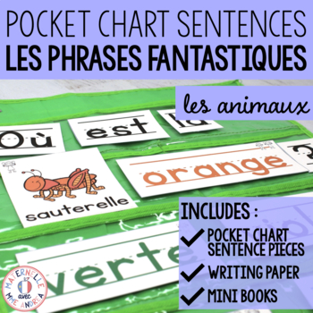 Phrases fantastiques - Les animaux (FRENCH Animal Pocket Chart Sentences)