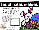 Les phrases melees - Mixed Up Sentences -  Pâques!