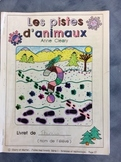 Les pistes d'animaux- FRENCH Work Booklet-  Grade 1 and 2-