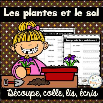 Les plantes et le sol - Découpe et colle - French Plants and Soil