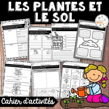 Les plantes et le sol - cahier d'activités de l'élève - French Plants and Soil