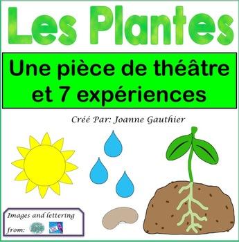 Les plantes: une pièce de théâtre et des expériences de science