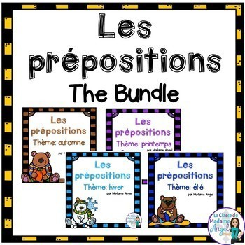 Les prépositions:  4 Season Preposition Mini-Units in French BUNDLE