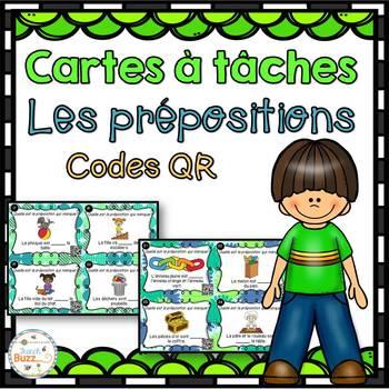 Les prépositions - Cartes à tâches - Codes QR - French Prepositions Task Cards