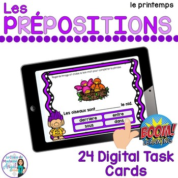 Les prépositions:  French Spring themed Digital Task Cards - BOOM CARDS