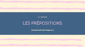 Les prepositions de lieu et la maison- French preposition and house PDF pres.