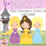 Les princesses: Princess Themed Math and Literacy Games fo