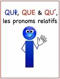 Les pronoms relatifs, qui, que et qu'. (French)