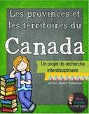Les provinces et les territoires du Canada, un projet inte