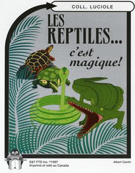 B13-Les reptiles... c'est magique!