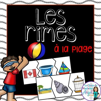 Les rimes d'été:  Summer Themed Rhyming Center in French (At the Beach)