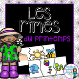 Les rimes du printemps:  Spring Themed Rhyming Center in French