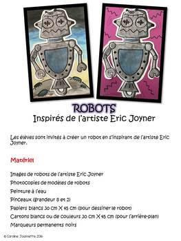 Les robots inspirés de l'artiste Eric Joyner - Arts plastiques