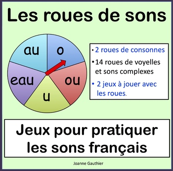Les roues de sons - French Phonics Spinner Games
