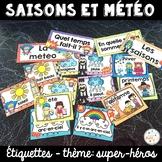 Les saisons et la météo - étiquettes pour la classe - thème: super-héros