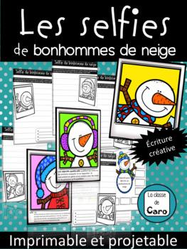 Les selfies de bonhommes de neige - Imprimable et projetable! - (French - FSL)