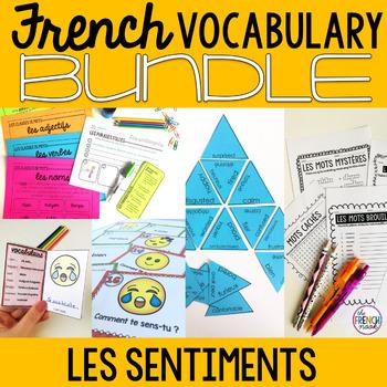 Les sentiments French emotions vocabulary BUNDLE