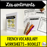 Les sentiments French emotions vocabulary activities