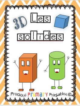 Les solides- French 3D Super Solids Pack - activities, wor