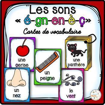 Les sons ç-é-è-en-gn - Cartes de vocabulaire - Ensemble
